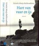Baldursdóttir, Kristín Marja Vertaald uit het IJslands door Marcel Otten - Hart van Vuur en IJs