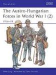 Jung, P; - Austro-Hungarian forces in World War 1: 1914-16 (dl.1)