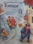 Ursel Scheffler, Jutta Timm tekeningen - De avonturen van meneer Tomaat