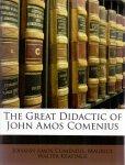 Comenius, Johann Amos, Maurice Walter Keatinge (ds1373) - The Great Didactic of John Amos Comenius
