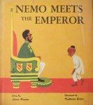 Bannon, Laura and Evans, Katherine (ills.) - Nemo meets his emperor