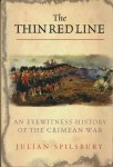 Spilsbury, Julian - The Thin Red Line / The Eyewitness History Of The Crimean War