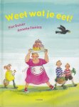 Duizer, Piet & Annette Fienieg - Weet wat je eet!