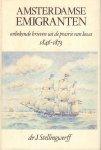 Stellingwerff, dr. J, - Amsterdamse Emigranten (Onbekende brieven uit de prairie van Iowa 1846-1873), 395 pag. hardcover + stofomslag, goede staat (naam op schutblad)