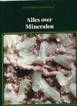 Natuurboeken - J. M. Breure-Scheffer (redactie) - DE WONDERLIJKE NATUUR - ALLES OVER MINERALEN