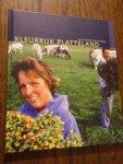 Ploeg, J.D. van der - Kleurrijk platteland. Zicht op een nieuwe land-en tuinbouw
