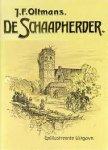 Oltmans, J.F - De schaapherder, vier delen in een band, een verhaal uit den Utrechtschen oorlog 1481-1488.