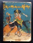 Franssen, Frans tekst Carl Storch Illustraties - Puk en Muk door Afrika deel 2