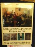 Stuurman-Aalbers, Janny en Reinold Stuurman - Internationaal jaarboek kunst & antiek ; Veilingopbrengsten 1982