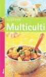 Schreuders, J., Sterk, M. - Kook ook Multiculti