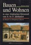 Imhof, Michael - Bauen und Wohnen in einer fränkischen Kleinstadt vom 16. bis 19. Jahrhundert (am Beispiel von Königsberg in Bayern), 351 pag. hardcover, zeer goede staat