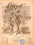 Wagner, J.F.: - Gigerl Marsch für Pianoforte. Op. 150