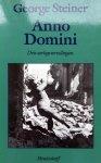 Steiner, George - Anno Domini (Ex,1)