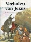 StJohn, Patricia - VERHALEN VAN JEZUS. Voor kinderen opnieuw verteld door Patricia StJohn. Dit boek bevat achttien verhalen