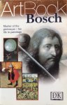 Gilbert, John (translation) - ArtBook [Hieronymus / Jeroen] Bosch; master of the grotesque - his life in paintings