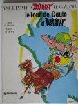 GOSCINNY & UDERZO - LE TOUR DE GAULE D'ASTÉRIX. Une aventure d' Astérix le Gaulois.