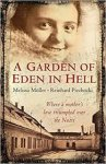 Muller, Melissa, Piechocki, Reinhard - A Garden of Eden in Hell / The Life of Alice Herz-Sommer
