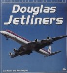 Norris, Guy. / Wagner, Mark. - Douglas Jetliners