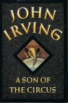 John Irving - A Son of Th Circus
