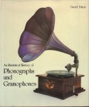 Marty, Daniel - An Illustrated History of Phonographs and Gramophones, 189 pag. hardcover + stofomslag, zeer goede staat