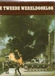 Houten, R.A.B. van & Hoek, K.A. van den (eindredactie) - De Tweede Wereldoorlog. 1939-1945.