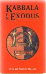 Shimon Halevi, Z. Ben - Kabbala en Exodus / een esoterische studie van Exodus