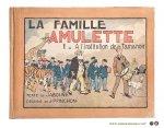 Jaboune / J. P. Pinchon. - La Famille Amulette. I. A L'Institution de Tamanoir. Texte de Jaboune. Dessins de J. P. Pinchon.