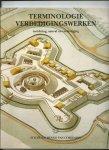 Kamps, P.J.M., P.C. van Kerkum, J. Zee - Terminologie verdedigingswerken. Inrichting, aanval en verdediging. / druk 1