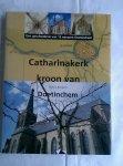 Rougoor, Theo J. - Catharinakerk kroon van Doetinchem. Een geschiedenis van 12 eeuwen Doetinchem