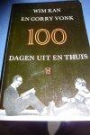 kan, wim/ vonk, corry - 100  DAGEN  UIT  EN  THUIS zw. b. 622