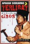 BEISE, Kerstin - Apakah Soekarno Terlibat Peristiwa G30S?