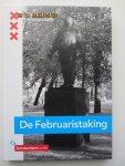 Hageman, Mariëlle - De Februaristaking. Uitgave t.g.v. de 75-jarige herdenking (25 februari 1941 - 25 februari 2016)