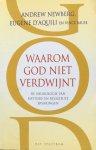 Newberg, Andrew / D'Aquili, Eugene / Rause, Vince - Waarom God niet verdwijnt; de neurologie van mystieke en religieuze ervaringen