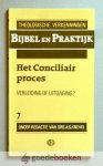 Knevel (redactie), Drs. A.G. - Het Conciliair proces --- Serie: Bijbel en praktijk, deel 7. Theologische verkenningen.