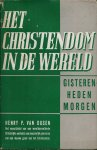 Dusen, Henry P. van - HET CHRISTENDOM IN DE WERELD - GISTEREN, HEDEN, MORGEN