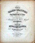 Mendelssohn, Felix: - [Op. 44. Arr.] Trois grands quatuors pour deux violons, alto et basse. Arrangement pour le piano par Jean Tscherlitzky. No. I-III