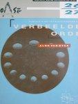 Hoving, Geert / Erik Terlouw / Henk Engel / Endry van Velzen / Joost Meuwissen - Aldo van Eyck Verbeelde orde /  OASE tijdschrift voor architectuur