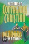 Hybels / Mittelberg - Becoming A Contagious Christian