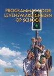Gravesteijn, Carolien - Programma's voor levensvaardigheden op school. Achtergronden, ontwikkeling en evaluatie van onderwijs in sociale en emotionele vaardigheden