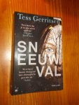 GERRITSEN, TESS, - Sneeuwval.