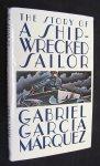 Marquez, Gabriel Garcia - The Story Of A Shipwrecked Sailor