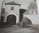 BAVINCK, Dorothee (fotografie) - Verstild leven binnen de muren van Poort Zuylestein