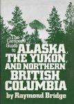 raymond Bridge - the campers guide to Alaska, the Yukon, and northern British Columbia