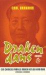 Barkman, C. - Drakendans / druk 1 / een Chinese familie onder het juk van Mao