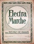 Haan, Heinz de: - Electra marche par Heinz de Haan. Transcr. par Overbeeke