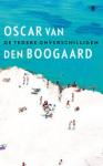Boogaard, Oscar van den - De tedere onverschilligen