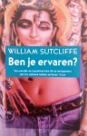 Sutcliffe, William - Ben je ervaren?
