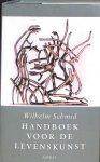 Schmid, Wilhelm - Handboek voor de levenskunst