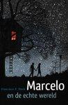Stork, Francisco X. - Marcelo en de echte wereld (eerste helft)