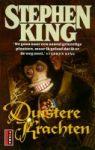 King, Stephen - Duistere Krachten Stephen King (pocket NL-talig) 90245244331 Gelezen pocket maar in mooie staat.